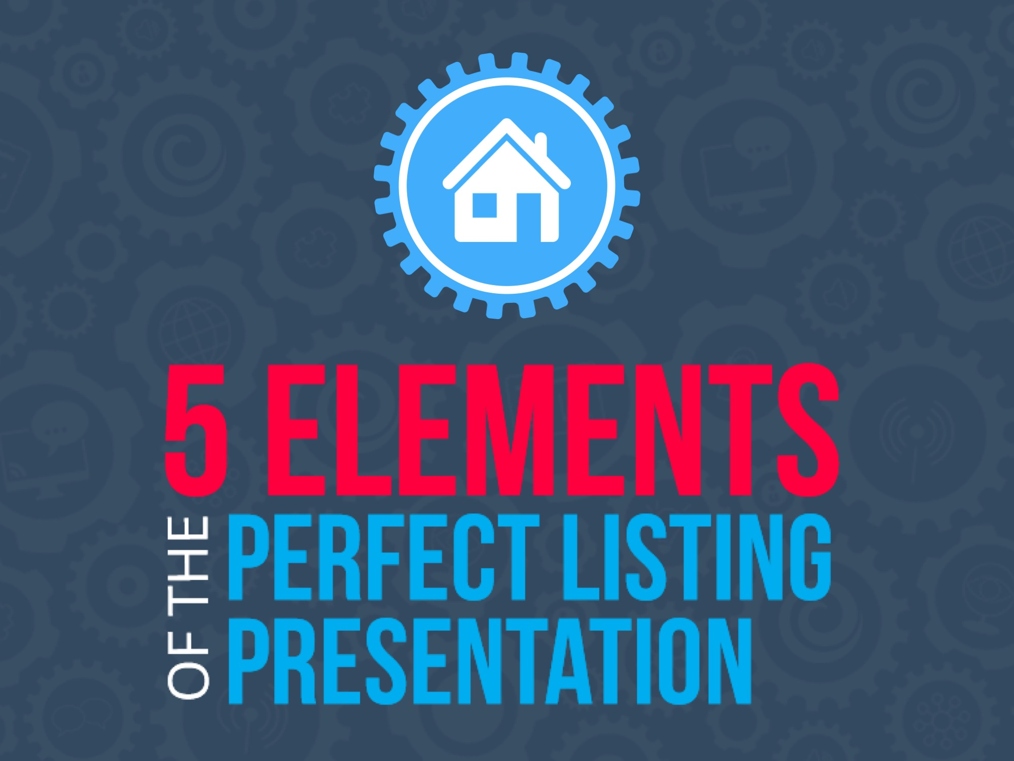5 Elements of the Perfect Listing Presentation | Keeping Current Matters