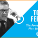 Tom Ferry's Powerful 3-Step Plan for Success