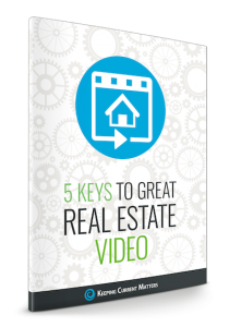 5 Keys to Great Real Estate Video eGuide