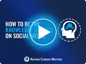 How to Be the Knowledge Broker on Social Media | Keeping Current Matters