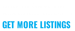 How to Solve the Inventory Crisis & Get More Listings