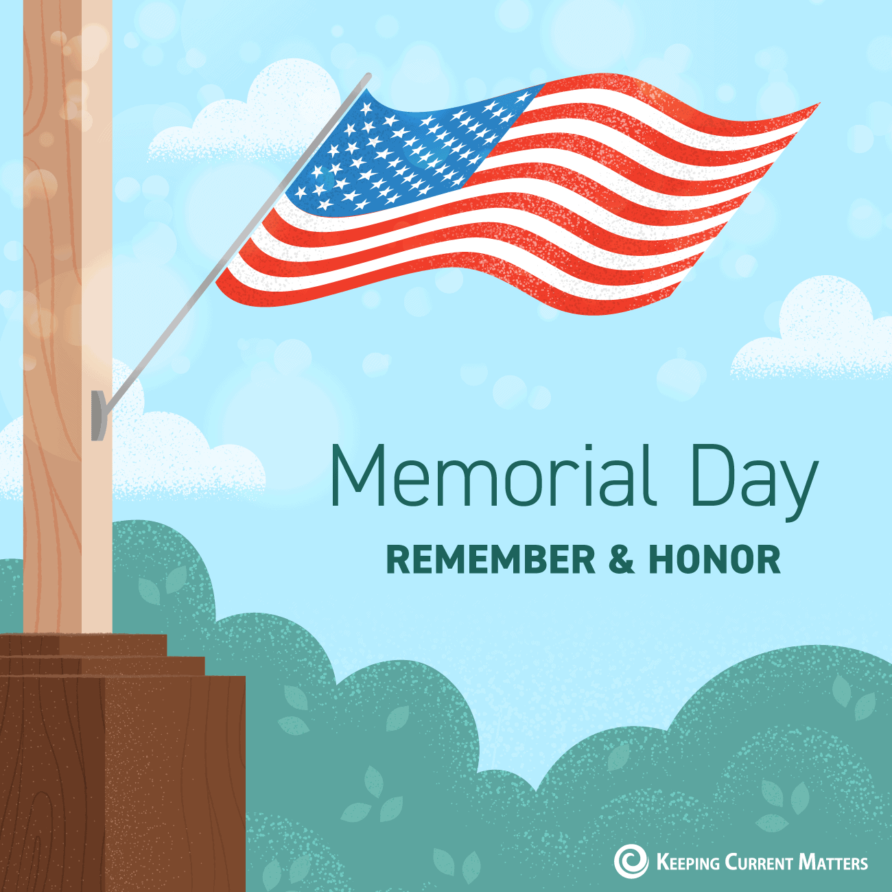 We Remember, Today and Always | Keeping Current Matters