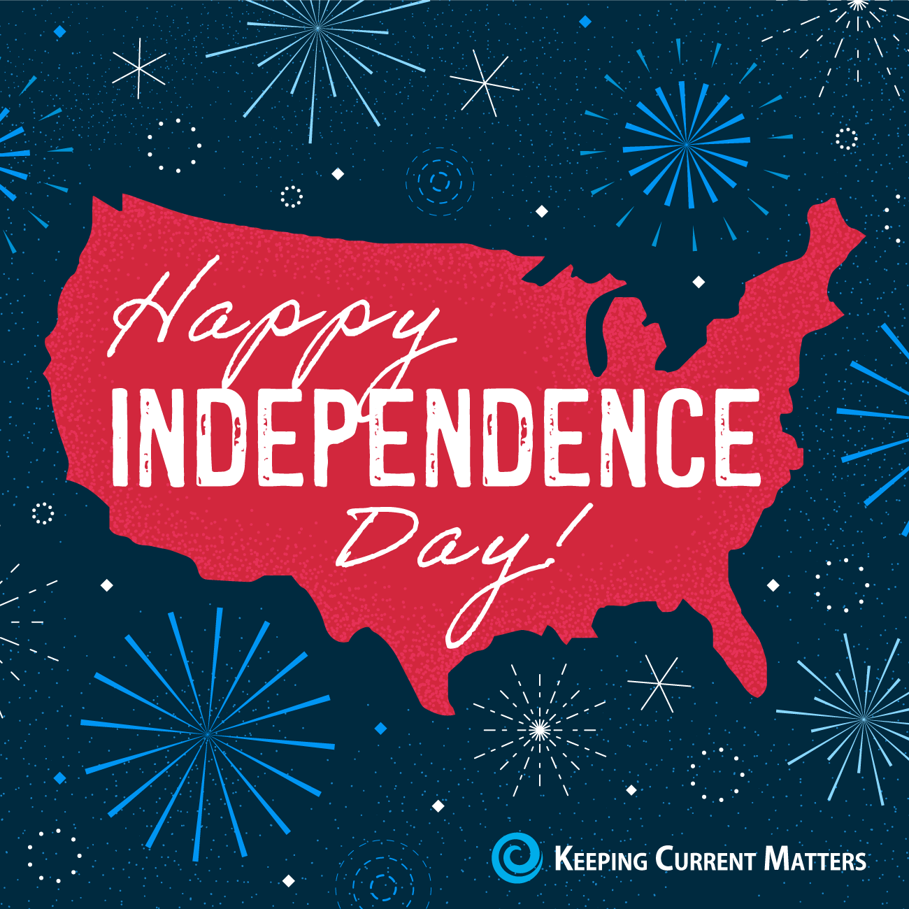 Happy Independence Day! | Keeping Current Matters